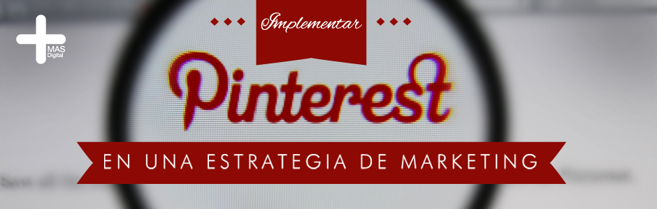 Cómo_implementar_Pinterest_en_una_estrategia_de_marketing