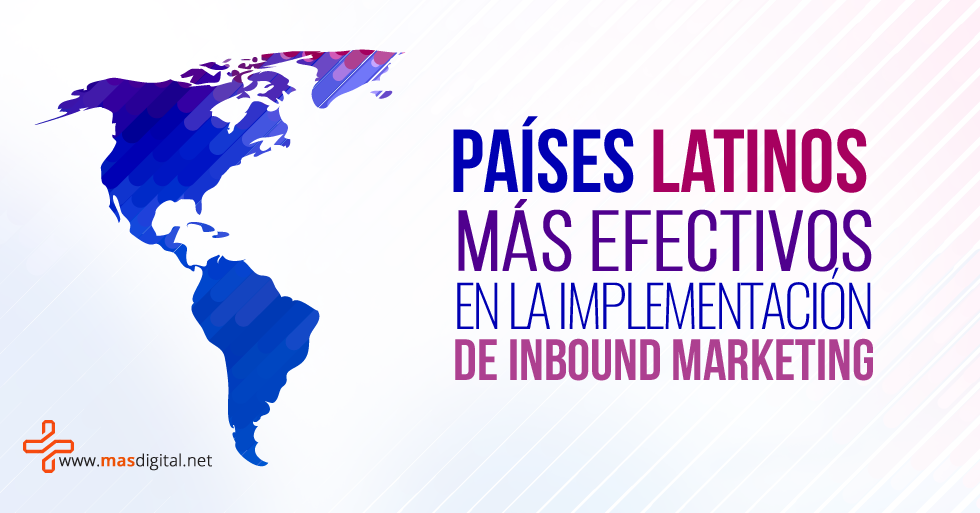 paises_latinos_mas_efectivos_en_la_implementacion_de_inbound_marketing.png