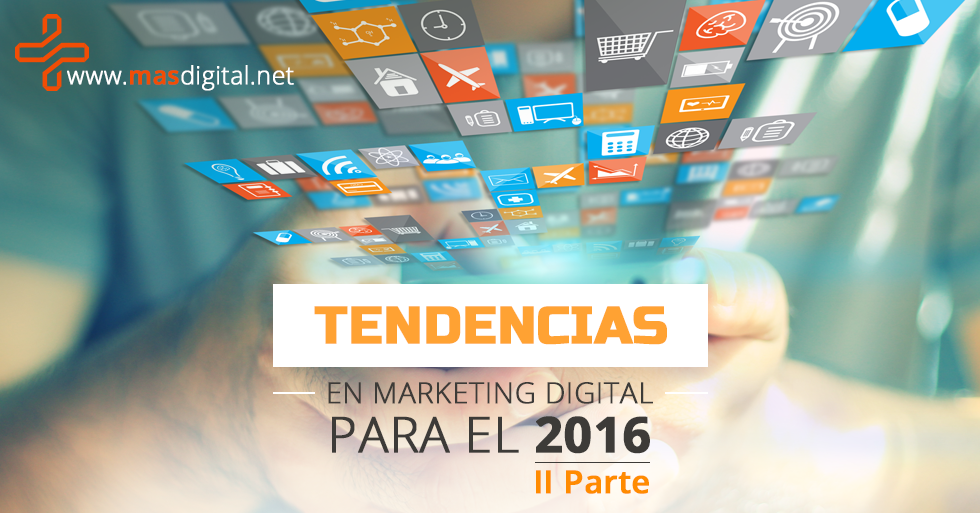 tendencias_marketing_digital_para_el_2016_ii_parte.png