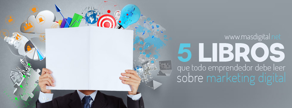5_libros_que_todo_emprendedor_debe_leer_sobre_marketing_digital