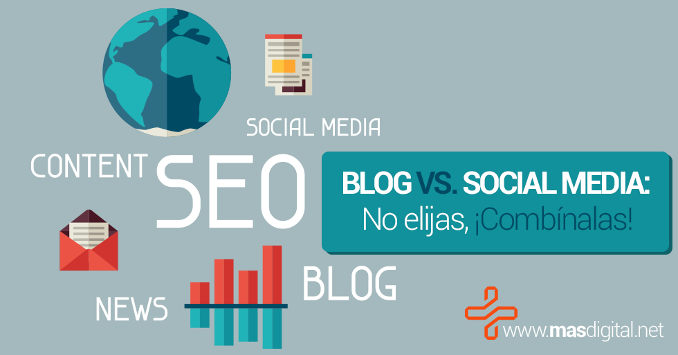 Blog_vs._Social_Media_No_elijas_Combinalas
