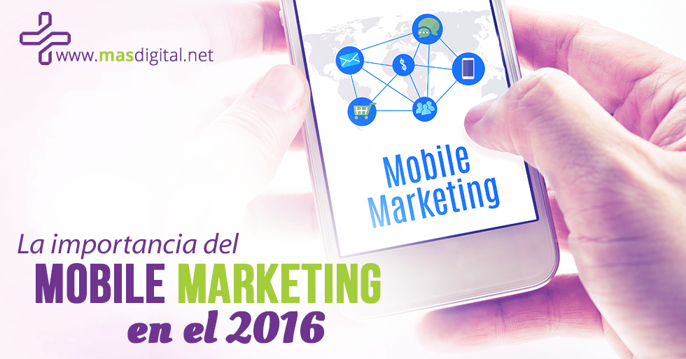 La-importancia-del-mobile-marketing-en-el-2016