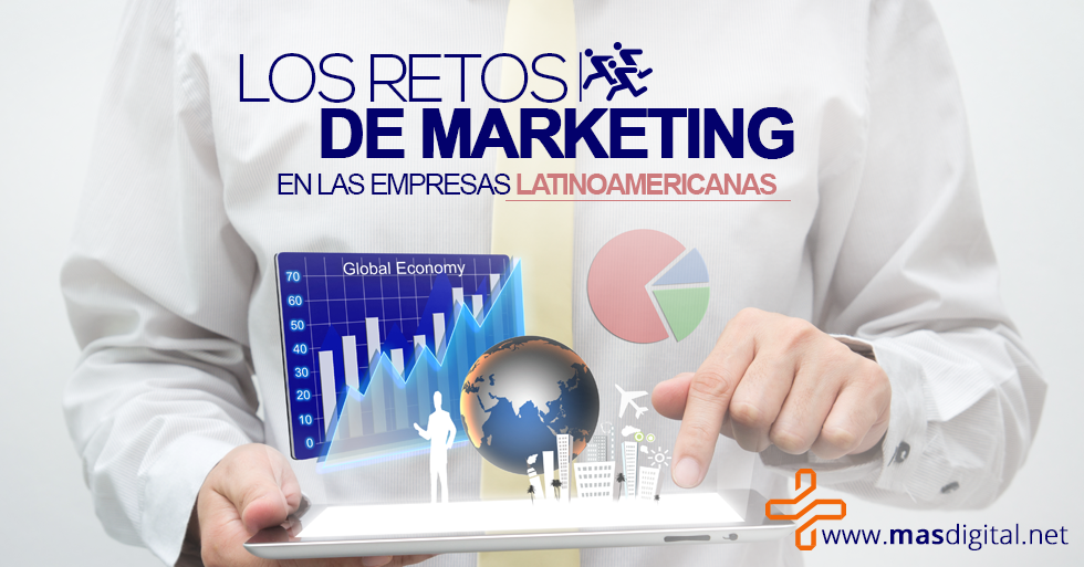 los_retos_de_marketing_en_empresas_latinoamericanas